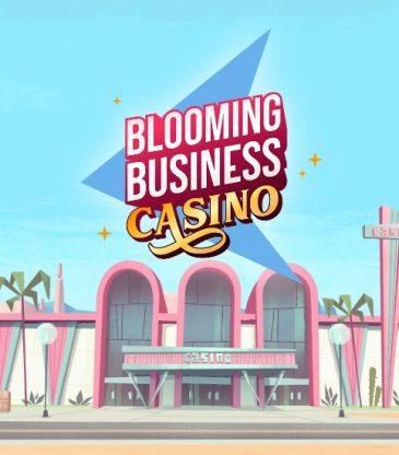 Blooming Business Casino